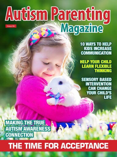 Autism Parenting Magazine - Issue 46