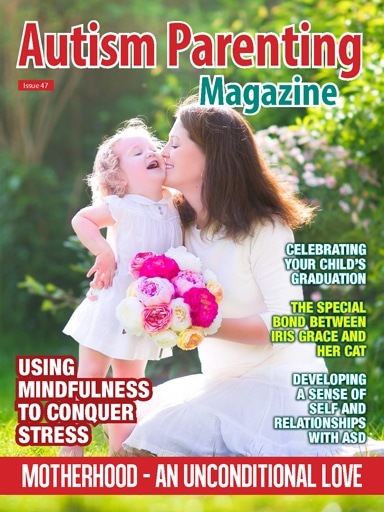 Autism Parenting Magazine - Issue 47