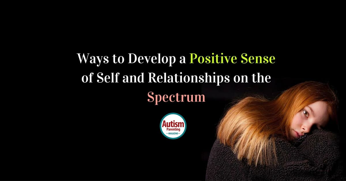 Ways to develop sense of self and relationships