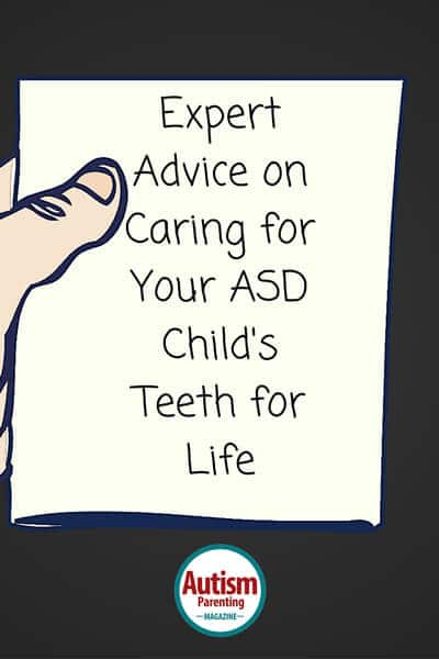 Expert Advice on Caring for Your ASD Child's Dental Health