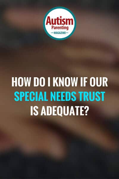 Determine if Special Needs Trust is right
