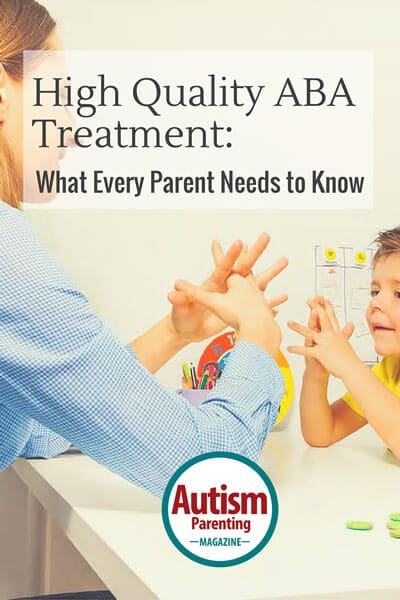 High Quality ABA Treatment - What every parent needs to know