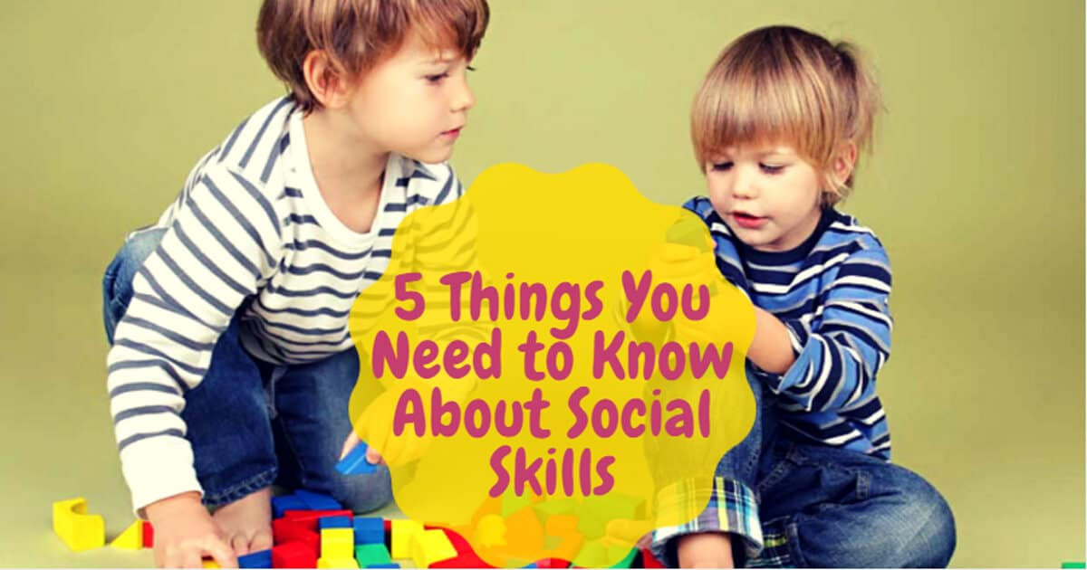 5 Things You Need to Know About Social Skills