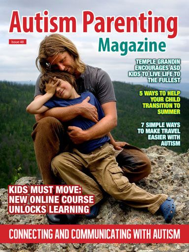 Autism Parenting Magazine - Issue 48