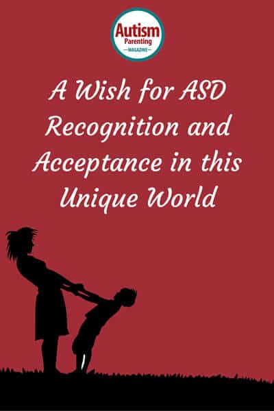 Wishing for ASD Recognition and Acceptance