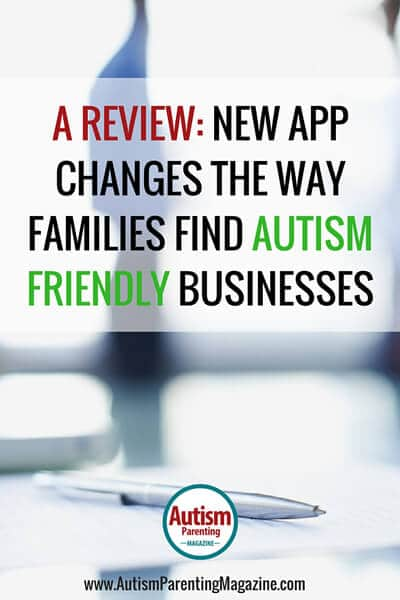 New App Changes the Way Families Find Autism Friendly Businesses