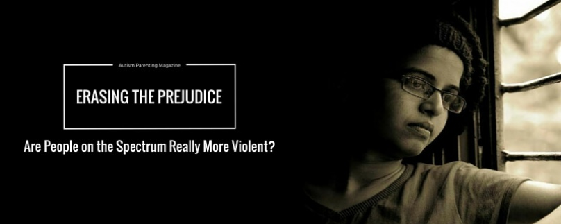 Erasing the Prejudice – Are People on the Spectrum Really More Violent?