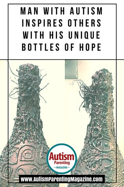 Man with Autism Inspires Others With his Unique Bottles of Hope
