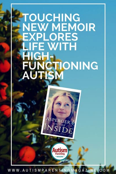 Touching New Memoir Explores Life with High-functioning Autism
