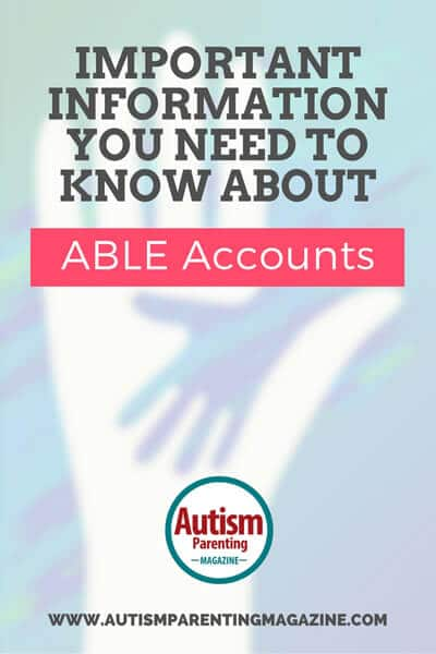 Important Information About ABLE Accounts