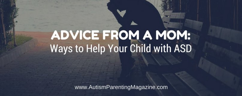 Advice from a Mom: Ways to Help Your Child with ASD