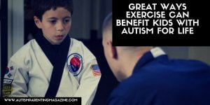 Exercise Benefits Autism For Life