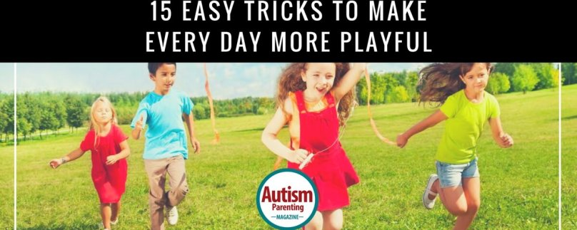 15 Easy Tricks to Make Everyday More Playful