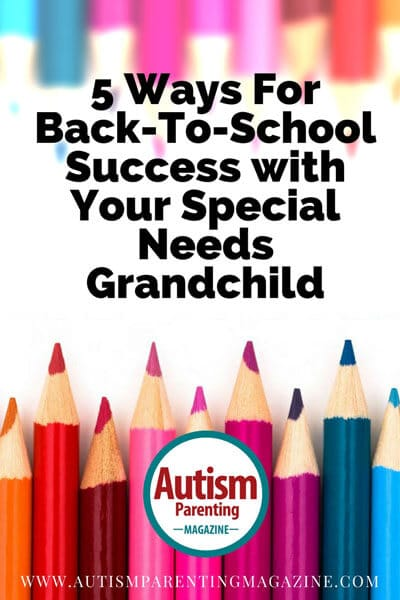 Ways For Back-to-School Success With your Special Needs Grandchild