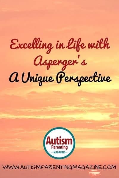 Excelling in Life with Autism - A Unique Perspective