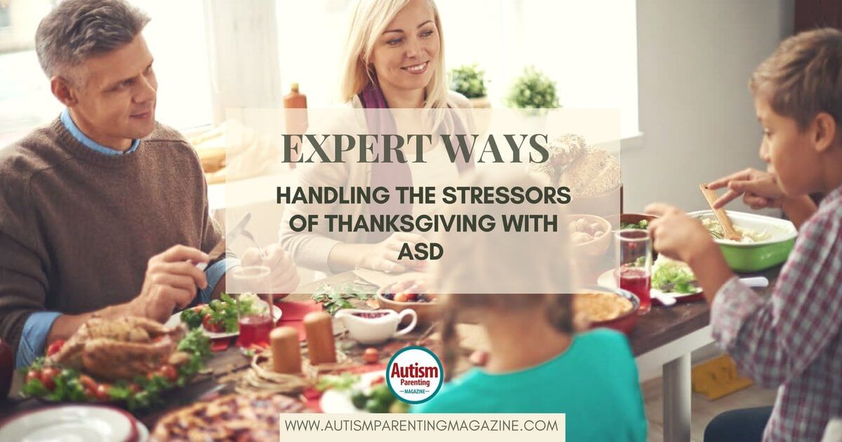 Ways to Handle Thanksgiving Stressors as Autism Parent