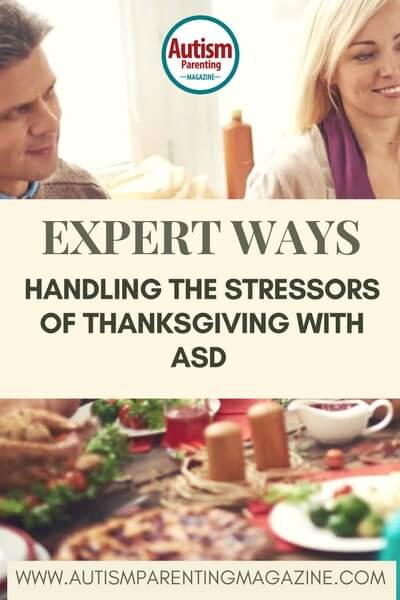 Expert Ways Handling the Stressors of Holidays with Aspergers https://www.autismparentingmagazine.com/handling-thanksgiving-stressors-with-autism/