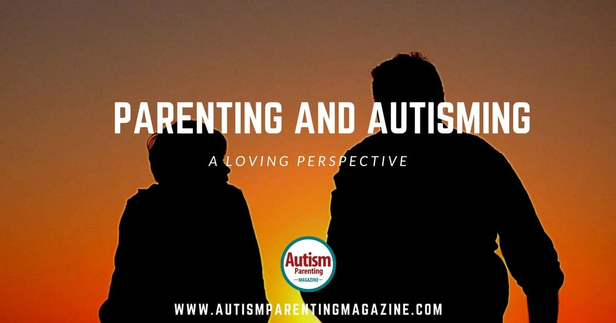 Parenting having Autism - A Loving Perspective