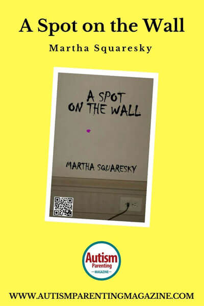 Autism Book - A Spot on the Wall