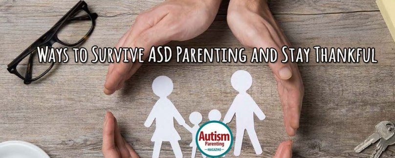 Ways to Survive ASD Parenting and Stay Thankful