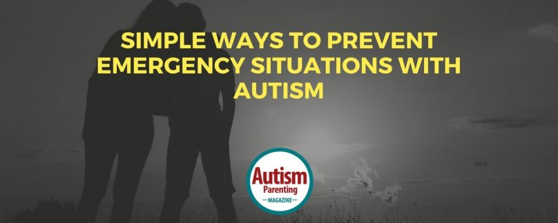 Simple Ways to Prevent Emergency Situations with Autism