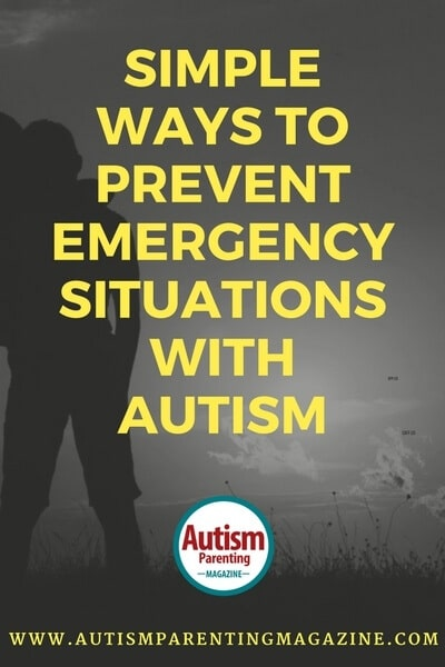 Easy Ways to Prevent Emergency Situations with Autism https://www.autismparentingmagazine.com/ways-preventing-emergency-situations-autism