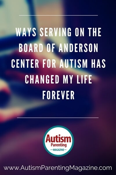 Ways Serving on the Board of Anderson Center for Autism Has Changed My Life Forever https://www.autismparentingmagazine.com/serving-autism-nonprofit-organization-life-changing