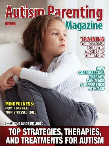 Issue 59 - Top Strategies, Therapies and Treatments for Autism https://www.autismparentingmagazine.com/issue-59-top-strategies-therapies-treatments-for-autism