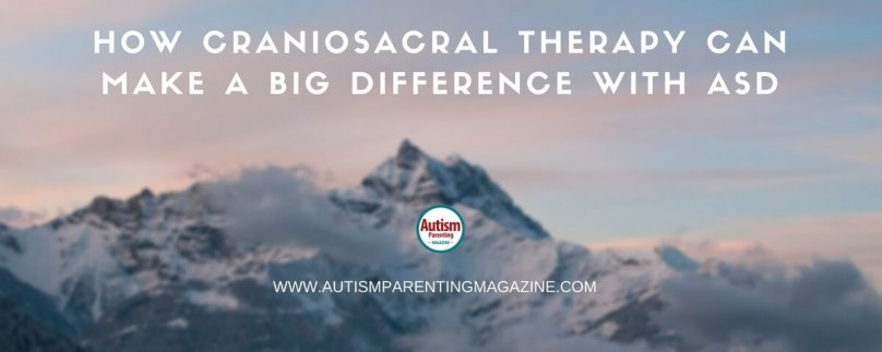 How Craniosacral Therapy Can Make a Big Difference with ASD