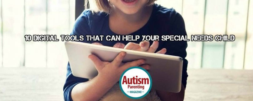 10 Digital Tools That Can Help Your Special Needs Child