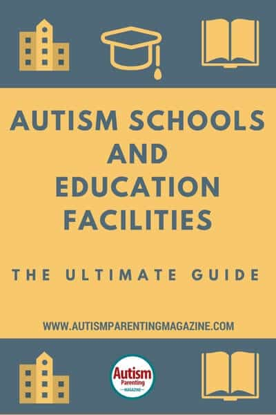 Autism Schools and Education facilities – The Ultimate Guide https://www.autismparentingmagazine.com/autism-schools