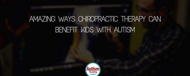 Amazing Ways Chiropractic Therapy Can Benefit Kids with Autism