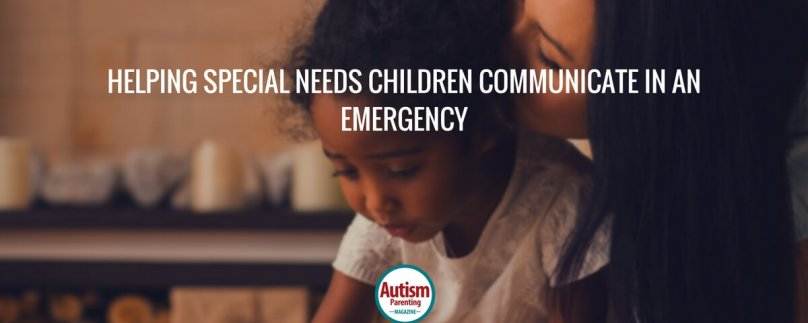 Helping Special Needs Children Communicate in an Emergency