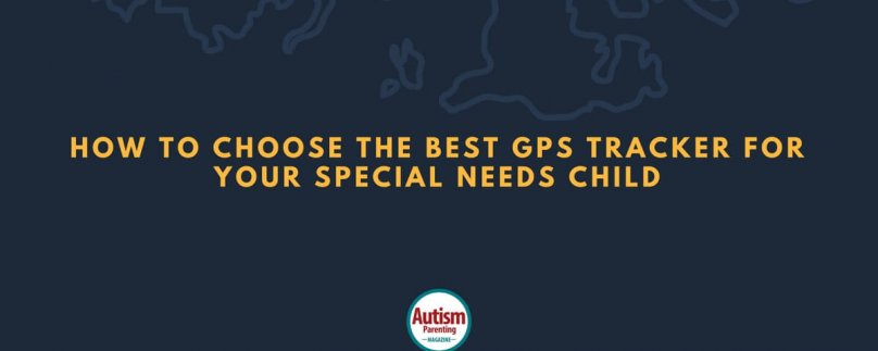 How to Choose the Best GPS Tracker for Your Special Needs Child