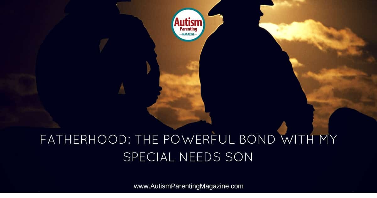 Fatherhood: The Powerful Bond with My Special Needs Son https://www.autismparentingmagazine.com/father-son-powerful-bond