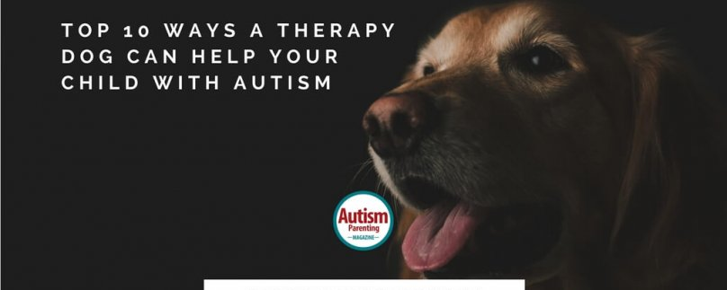 Top 10 Ways a Therapy Dog Can Help Your Child with Autism