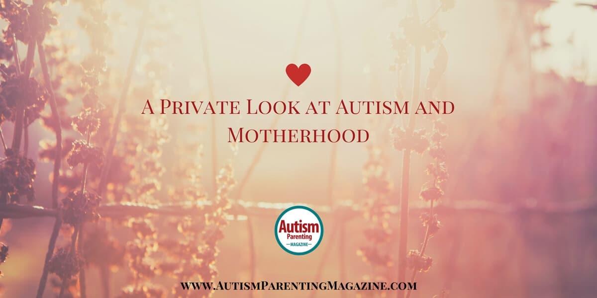 Autism mom unconditional love