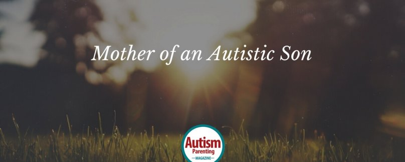 Mother of an Autistic Son