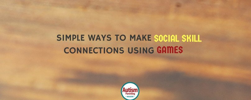 Simple Ways to Make Social Skill Connections Using Games