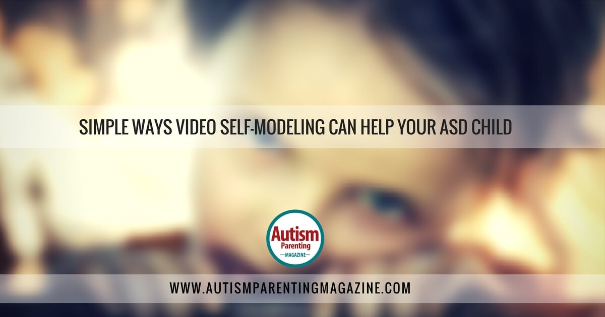 Simple Ways Video Self-Modeling Can Help Your ASD Child https://www.autismparentingmagazine.com/video-self-modeling-helps-asd/