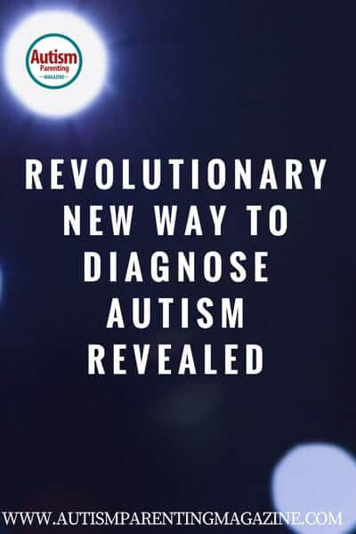 Revolutionary New Way to Diagnose Autism Revealed https://www.autismparentingmagazine.com/new-way-diagnosing-autism