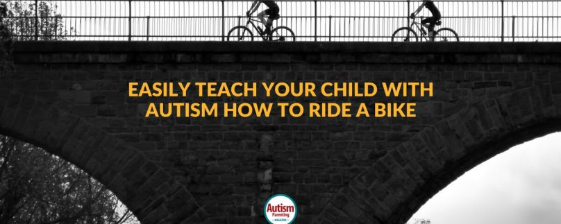Easily Teach Your Child with Autism How to Ride a Bike