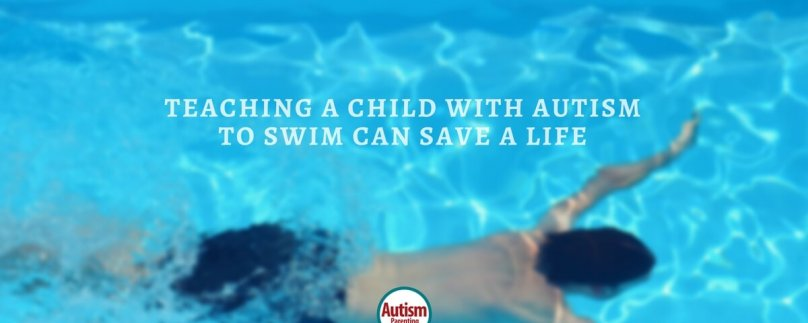 Teaching a Child with Autism to Swim Can Save a Life