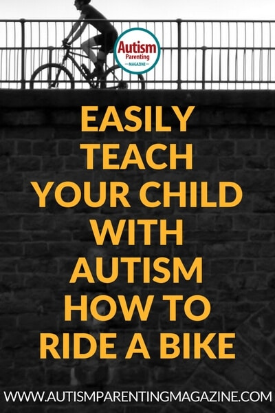 Easily Teach Your Child with Autism How to Ride a Bike https://www.autismparentingmagazine.com/teaching-autism-child-ride-bike