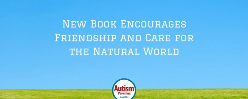 New Book Encourages Friendship and Care for the Natural World