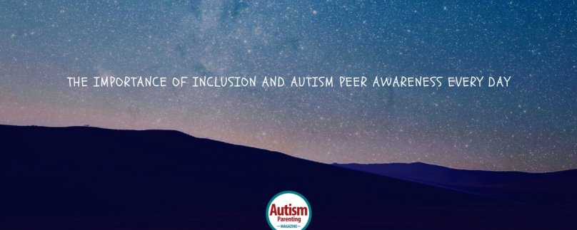 The Importance of Inclusion and Autism Peer Awareness