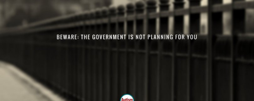 Beware: The Government Is Not Planning for You