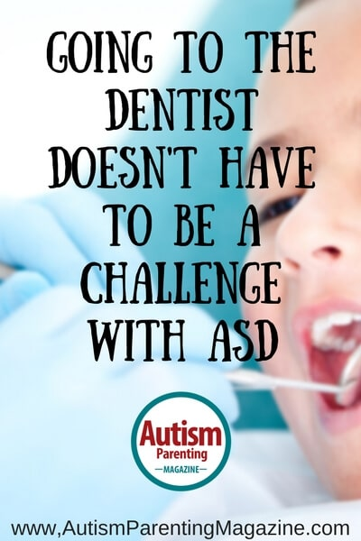 Going to the Dentist Doesn't Have to Be a Challenge with ASD https://www.autismparentingmagazine.com/dentist-visit-should-not-be-a-challenge