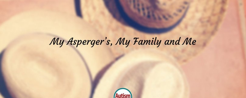 My Asperger's, My Family, and Me