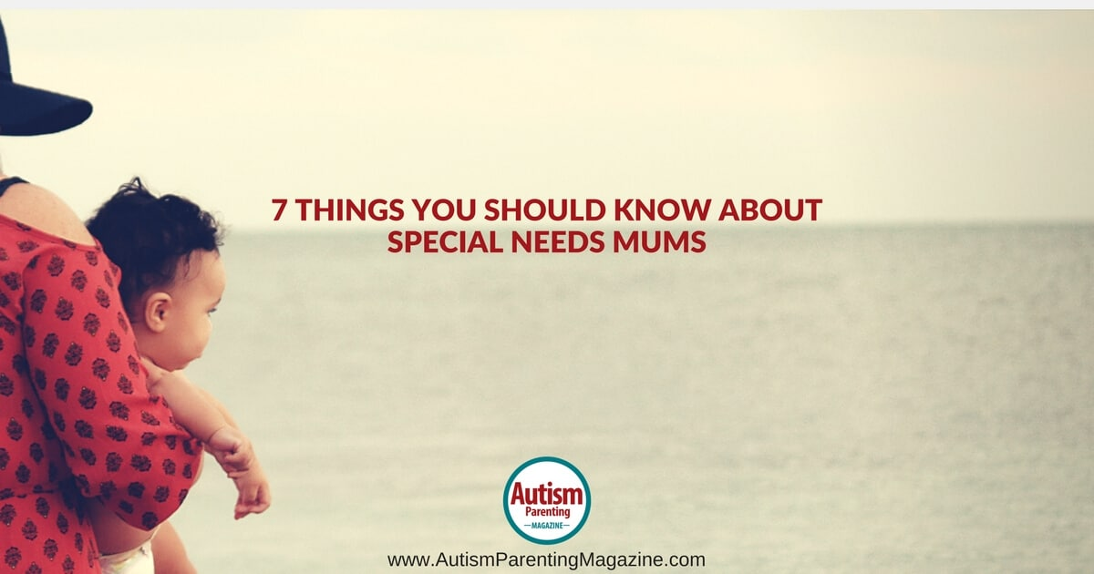 7 Things You Should Know About Special Needs Mums https://www.autismparentingmagazine.com/about-special-needs-mums